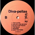 "Divapellas Volume 2 - 10 Vocal Only cuts for DJs featuring First Choice ""The player"" / Class Action ""Weekend"" / Sunburst Band ""E"