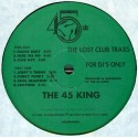45 King - The Lost Breakbeats (The Green Album) featuring Dance baby / Here we go / Club NYC / Jerrys theme / Funky funky / Soul