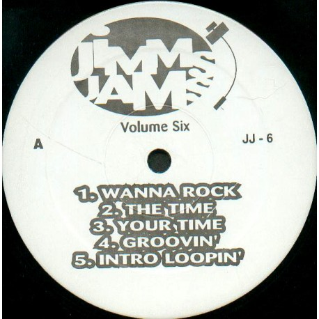 Jimms Jams - Volume 6 featuring Wanna rock / The time / Your time / Groovin / Intro loopin / This time beats / This time bridge