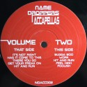 """Name Droppers Acappellas Volume Two - featuring vocals only of Whitney Houston """"Its not right but its OK"""" / The streets """"Has it"""