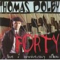 Thomas Dolby - Forty LP Vinyl Record feat The ability to swing / Screen kiss / I love you goodbye (7 Tracks)