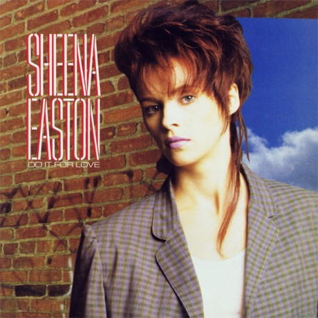 Sheena Easton - Do it for love (Extended Dance Mix / Instrumental Mix) / Cant wait till tomorrow (Dance Mix)