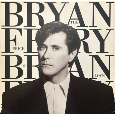 Bryan Ferry - Dont stop the dance (Special 12inch Remix) / The price of love (89 Extended Remix) / Lover / Nocturne