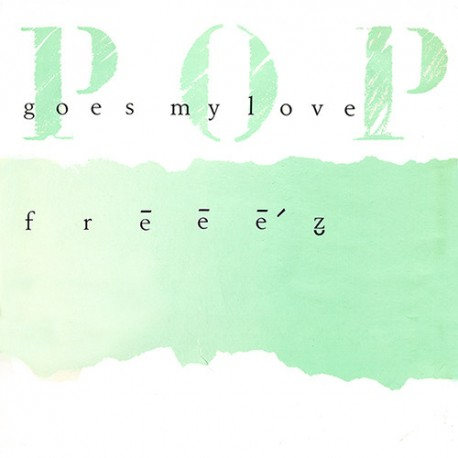 Freeez - Pop goes my love (Megamix / Scratch goes my dub) / No need for greed