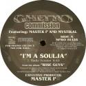 Ghetto Commission featuring Master P and Mystikal - Im a soulja (Radio Version / Instrumental) Promo