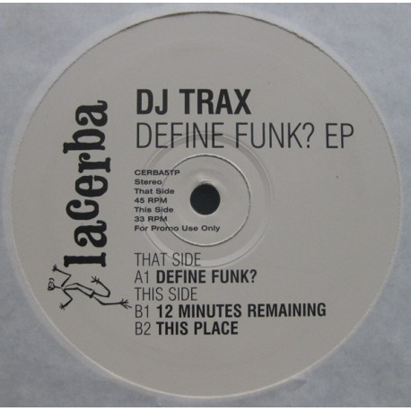 DJ Trax - Define funk E,P feat Define funk/ 12minutes remaining / This place (promo)