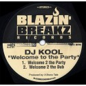 DJ Kool - Welcome to the party (Extended mix / Dub mix / Old School mix / Old School Dub / Party Started Remix / Partypella)