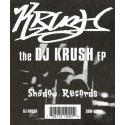 DJ Krush - EP featuring Into the water / Ruff neck jam / Roll & tumble / On the dub ble  (4 Tracks) Reissue