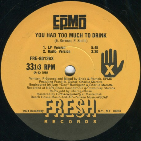 EPMD - You had too much to drink(Radio + LP Version)/ It's time to play(LP version)