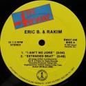 Eric B & Rakim - I aint no joke / Extended beat / Eric B is on the cut
