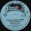 Fila Fresh Crew - Dunk the funk / Drink it up / The hard way / Tuffest man alive (very rare early Dr Dre production)