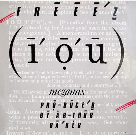 Freeez - I.O.U. (Megamix / I Dub U) mixed by Arthur Baker, John Robie and John Jellybean Benitez / We got the jazz (Electro Clas