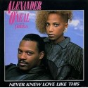 "Alexander O'Neal featuring Cherrelle - Never knew love like this (Extended Version / Instrumental / Reprise) 12"" Vinyl Record"