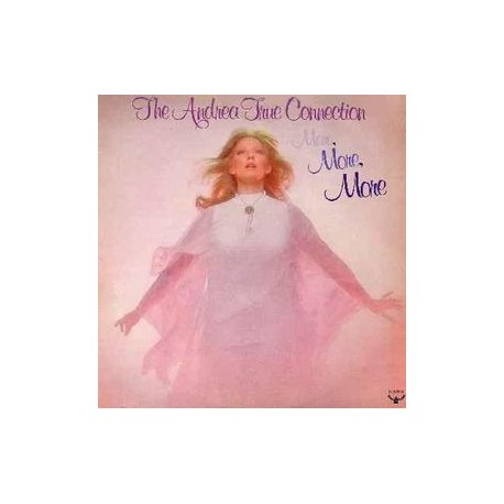 Andrea True Connection - More more more LP featuring Party line / Keep it up longer / More more more / Fill me up / Call me (5 t