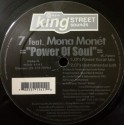 "7 Feat Mona Monet - Power of soul (Cevin Fisher Vocal mix / Cevins Inst / Murk Deep South mix / Oscar G Dub) 12"" Vinyl Record"