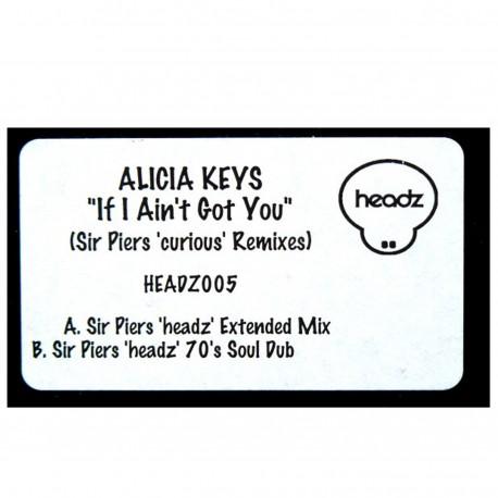 "Alicia Keys - If i aint got you (Sir Piers Headz Extended mix / Sir Piers Headz 70's Soul Dub) 12"" Vinyl Record"