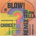 "Blow Monkeys featuring Sylvia Tella - Choice (Re Remix / Magic Juan mix / Electro mix / Short Version) 12"" Vinyl Record"