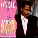 "Alexander ONeal - You were meant to be my lady (Extended Remix / Remix / Party mix / Acappella) 12"" Vinyl Record"