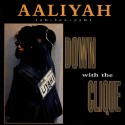"Aaliyah - Down with the clique (Dancehall mix / Madhouse Radio Mix 1 / M R Mix 2 / Madhouse Instrumental) 12"" Vinyl Record"