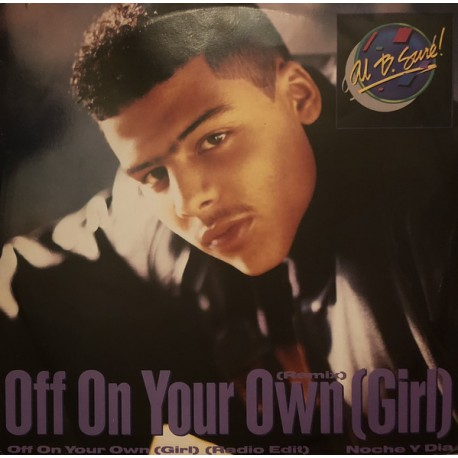 "Al B Sure - Off on your own girl (Remix / Radio Edit) / Noche y dia (Nite & day) 12"" Vinyl Record"