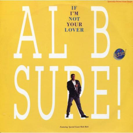 """Al B Sure - If im not your lover (12"""" Remix / LP Version / R&B Remix /7"""" Remix) 12"""" Vinyl Record"""