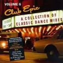 "Club Epic Volume 6 - featuring MFSB feat Shellshock ""K Jee"" (Satoshi Tomiie Main mix) / Shannon ""Give me tonight"" / Jackie Moore"