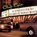 "Club Epic Volume 3 - 6 Track LP featuring Sly & The Family Stone ""Dance to the music"" (Disco mix) / Deniece Williams ""Ive got th"