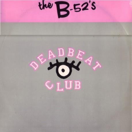 B52's - Love shack (LP Version) / Deadbeat club (LP Version) / B52 Megamix featuring Roam, Love shack, Channel Z & Deadbeat club
