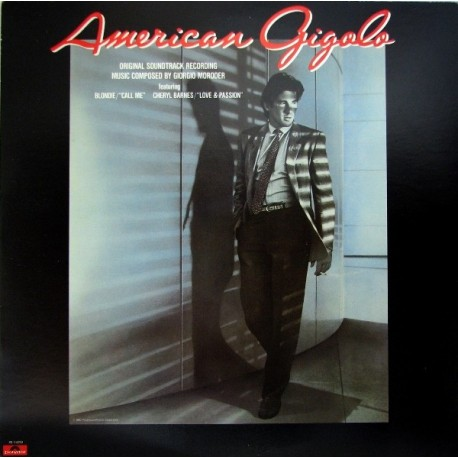 """American Gigolo - Original Motion Picture Soundtrack Including Blondie """"Call me"""" (Full Length Version)"""