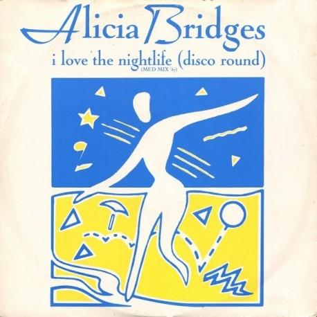 Alicia Bridges - I love the nightlife (DMC Med mix 87) / Body heat (Original Version) / High altitudes (Original Version)