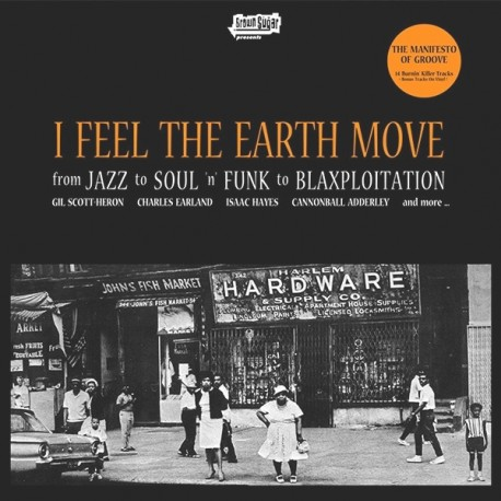 I Feel The Earth Move - 2 LP featuring Leon Spencer - Message from the meters / Jack McDuff & George Benson - Hot barbecue / Hou