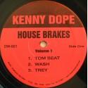 "Kenny Dope - House brakes volume 1 featuring Tom Beat / Wash / Trey / Oh / Uh / Um 4 4 (12"" Vinyl)"