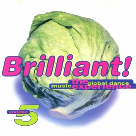 """Brilliant Volume 5 - 2LP compilation featuring Judy Cheeks """"Respect"""" / Juliet Roberts """"I want you"""" / Shawn Christopher """"Make my"""