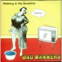 Bad Manners - Walking in the sunshine (Extended Version) / End of the world / Night bus to Dalston (Vocal Version)