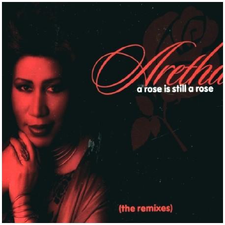 Aretha Franklin - A rose is still a rose (LP Version / LP Instrumental / Love To Infinity Club mix / LTI Radio mix / LTI Instrum