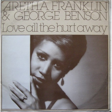 Aretha Franklin & George Benson - Love all the hurt away (LP Version) / Hold on i'm coming