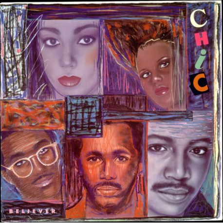 Chic - Believer LP feat Believer / You are beautiful / Take a closer look / Give me the lovin / Show me your light / You got som