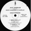 David Sanborn / Fourplay - Bang bang bang / Hey / Ramblin - Moonjogger / Max-o-man / After the dance (promo)