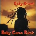 Eddy Grant - Baby come back (12inch Remix / Original 1984 mix) / Dance party