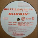 7th District Inc featuring Janine Cross - Burnin (Original mix / Sunrise Dub / Districtly Club mix / Fire Jam Dub)