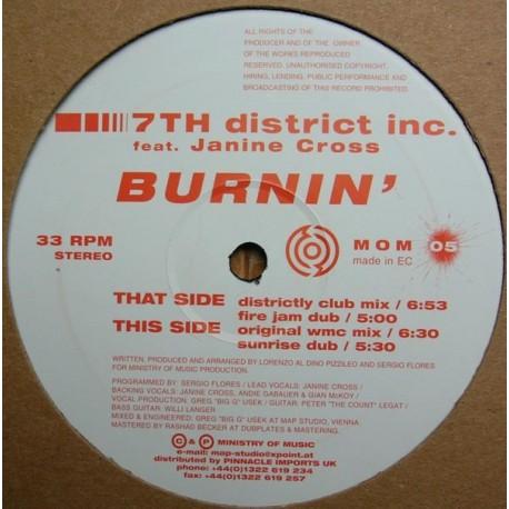 7th District Inc featuring Janine Cross - Burnin (Original mix / Sunrise Dub / Districtly Club mix / Fire Jam Dub)