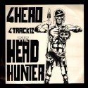4 Hero - The Head Hunter EP featuring Ghost stories / Reaching (Nourishment Remix) / Make yah see spiders on the wall (Voodoo Be