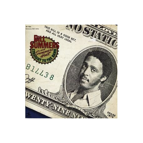 Bill Summers - Straight to the bank LP featuring Woo me baby / Your love / Love not my life / Olodo / Straight to the bank / Cre