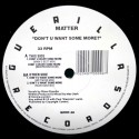 """Matter - Don't you want some more (4 Mixes) Vinyl 12"""""""