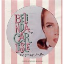 """Belinda Carlisle - Live your life be free (Original & Clubmix) / Loneliness game (Picture disc) 12"""" Vinyl Record"""