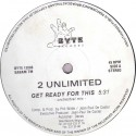 """2 Unlimited - Get ready for this (2 mixes) / Pacific walk (Vinyl 12"""")"""